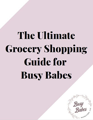 The Ultimate Grocery Shopping Guide for Busy Babes