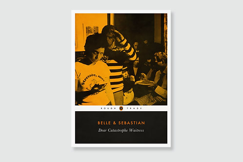 BELLE &SEBASTIAN - Dear Catastrophe Waitress (In style of Classic Book Cover)