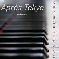 Pochette_Après_Tokyo_KeayboardSync.png