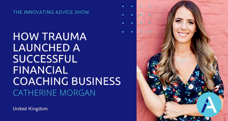 How Trauma Launched a Successful Financial Coaching Business with Catherine Morgan [Ep29]