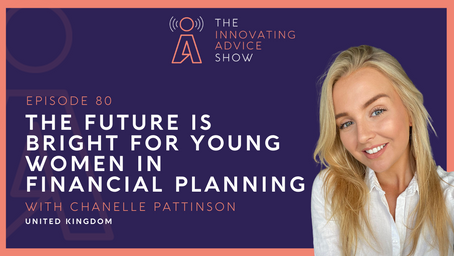 The Future is Bright for Young Women in Financial Planning with Chanelle Pattinson [Ep80]