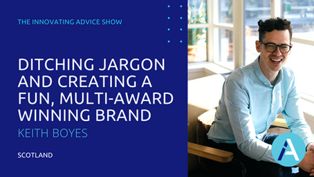 Ditching Jargon and Creating a Fun, Multi-Award Winning Brand with Keith Boyes [Ep75]