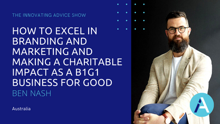 How to Excel in Branding and Marketing and Making a Charitable Impact with Ben Nash [Ep46]