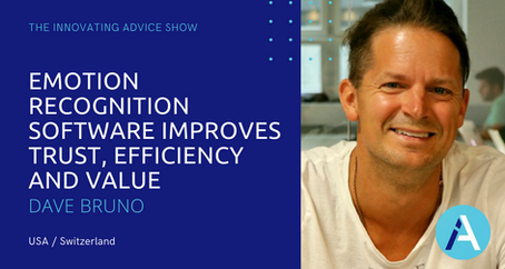 Emotion Recognition Software Improves Trust, Efficiency and Value with Dave Bruno [Ep20]