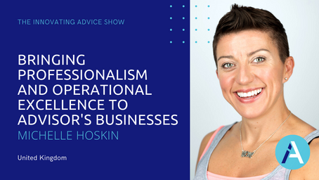 Bringing Professionalism & Operational Excellence to Advisor's Businesses w/Michelle Hoskin [Ep49]