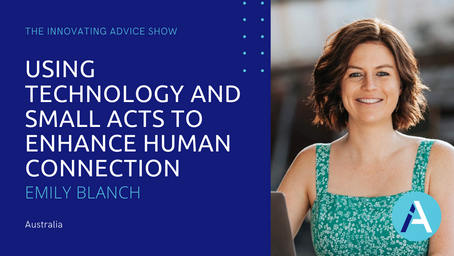 Using Technology and Small Acts to Enhance Human Connection with Emily Blanch [Ep42]