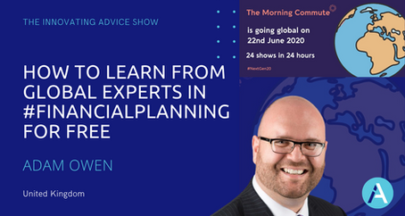 How to Learn From Global Experts in #FinancialPlanning for Free with Adam Owen [Ep39]