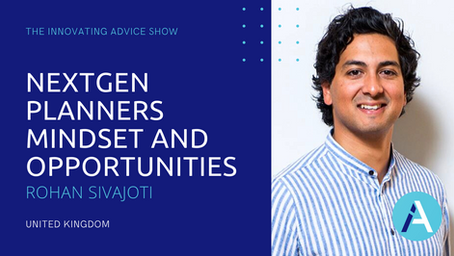 NextGen Planners Mindset and Opportunities with Rohan Sivajoti [Ep67]