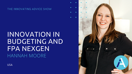 Innovation in Budgeting and FPA NexGen with Hannah Moore [Ep14]