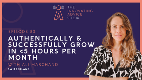 Authentically and Successfully Grow in Less than 5 Hours Per Month with Ali Marchand [Ep83]