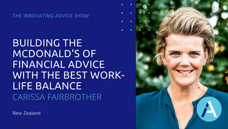 Building the McDonald's of Financial Advice & Best Work-Life Balance with Carissa Fairbrother [Ep45]