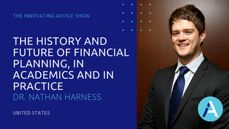 The History & Future of Financial Planning, in Academics and Practice with Dr. Nathan Harness [Ep71]