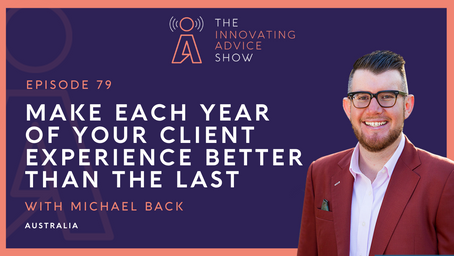 Make Each Year of Your Client Experience Better than the Last with Michael Back [Ep79]