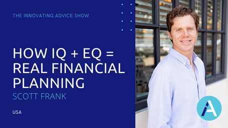 How IQ + EQ = Real Financial Planning with Scott Frank [Ep65]
