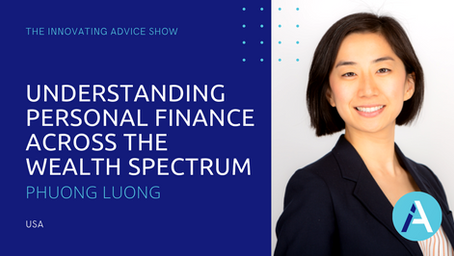 Understanding Personal Finance Across the Wealth Spectrum with Phuong Luong [Ep68]