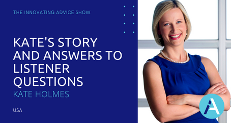 Kate's Story and Answers to Listener Questions with Kate Holmes [Ep40]
