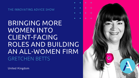 Bringing More Women Into Client-Facing Roles & Building an All-Women Firm with Gretchen Betts [Ep47]