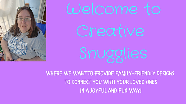 Welcome to Creative Snugglies.png