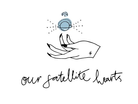 OUR SATELLITE HEARTS