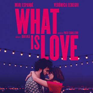 What is love (Banda sonora original del cortometraje)