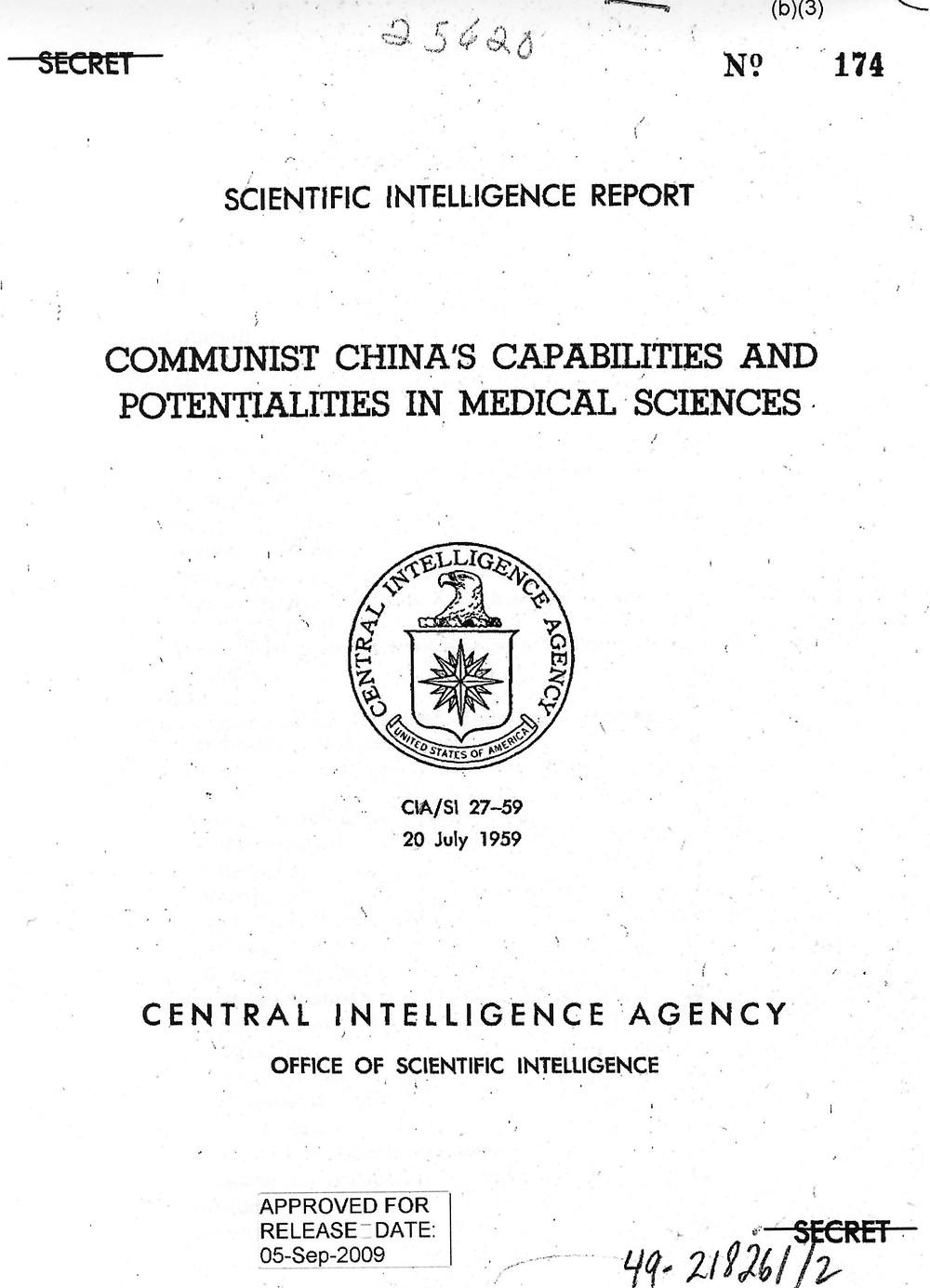 Rapport déclassifié de la CIA de 1959, synthétisant notamment la recherche des Chinois sur les virus et bactéries, le rôle de l'Académie des Sciences militaires médicales et l'effort de guerre biologique.