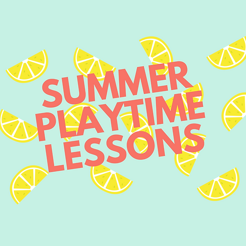 Summer Playtime Private Lessons