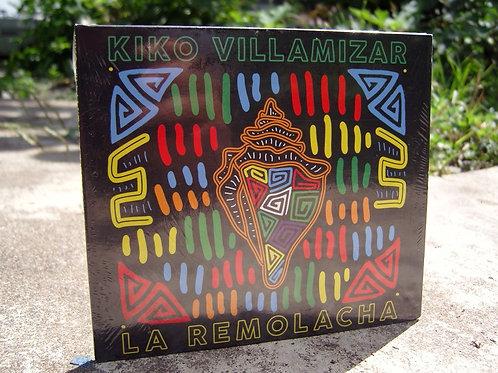 Kiko Villamizar: La Remolacha CD 2015