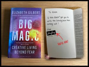 Elizabeth Gilbert's Big Magic & Hayley's inscription
