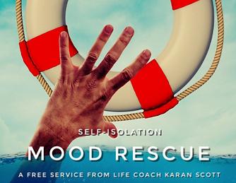 Karan Scott Coaching | Self-Isolation Mood Rescue