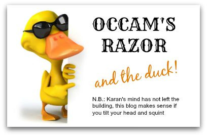 Occam's Razor & The Duck blog article by Karan Scott of Karan Scott Coaching | Northants 01536 601749