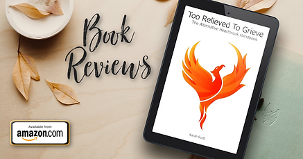 Too Relieved To Grieve Book Reviews