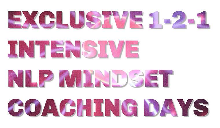 Exclusive Intensive 1-2-1 NLP Mindset Coaching Days with Karan Scott