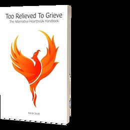 Too Relieved To Grieve | The Alternative Heartbreak Handbook Christmas Giveaway