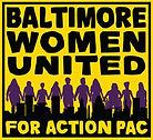 BaltimoreWomenUnitedForActionPACFINAL.JP