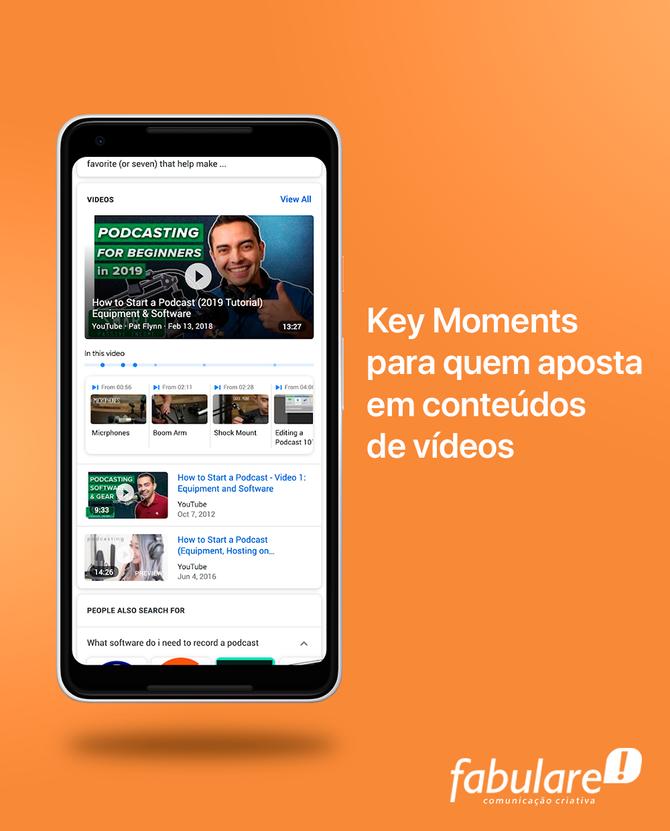 Key Moments para quem aposta em conteúdos de vídeos
