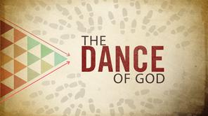 The Dance of God