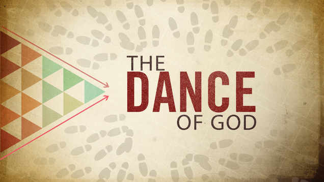 The Dance of God