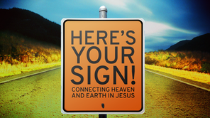 Here's Your Sign.png