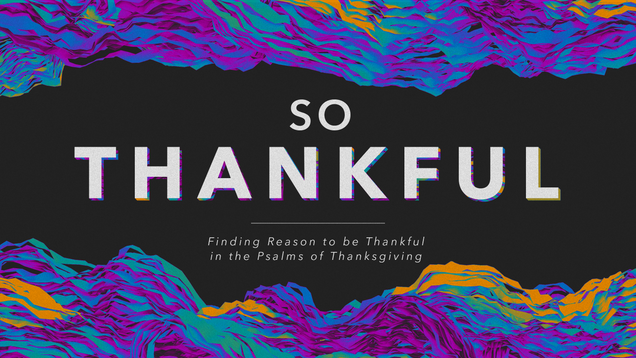 So Thankful Title Slide.png
