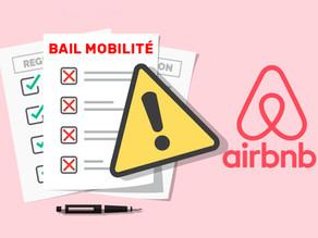 Le problème majeur du Bail Mobilité Airbnb et comment y remédier