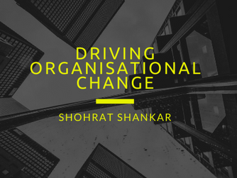 Driving Organisational Change