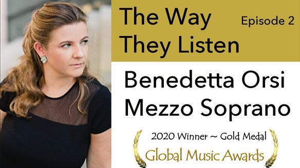 Benedetta Orsi: The way they listen – Episode 2 – Classical Music - Deep Listening