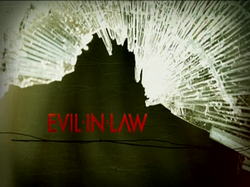 EVIL IN LAW TITLE