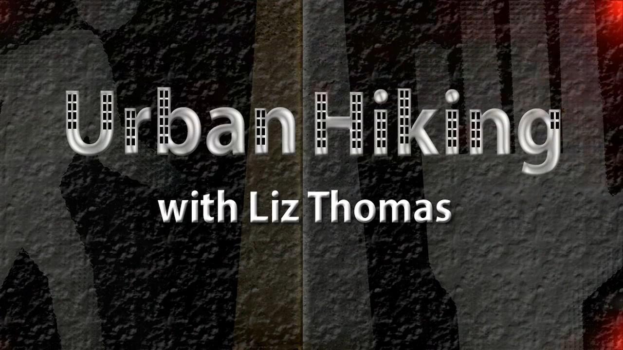 Urban Hiking with Liz Thomas