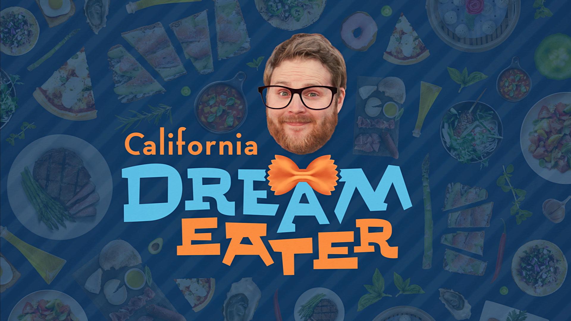 CALIFORNIA DREAM EATER TITLE