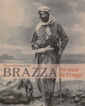 PIERRE SAVORGNAN DE BRAZZA #AUX SOURCES DE L'OGOOUE