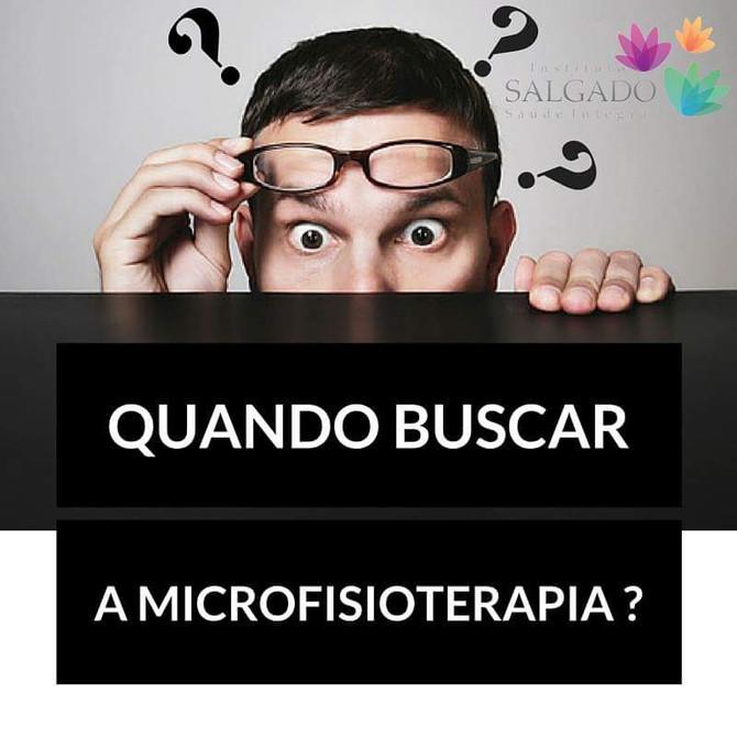 Quando buscar o tratamento com a Microfisioterapia
