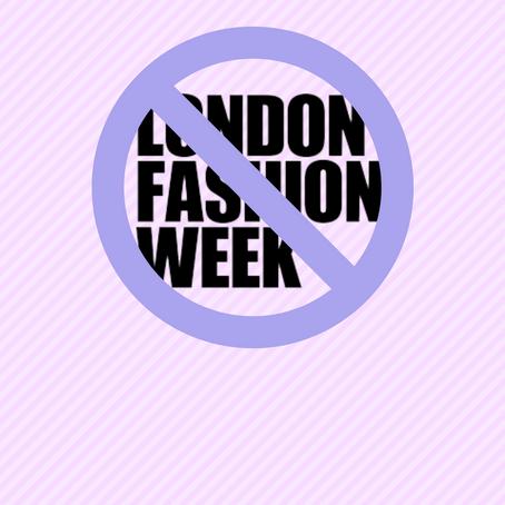 Should we cancel London Fashion Week?