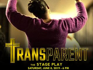 TRANSPARENT - Saturday, June 8, 2019