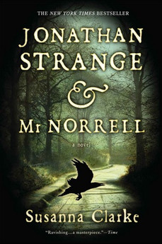 Book Review: Jonathan Strange & Mr Norrell, by Susanna Clarke